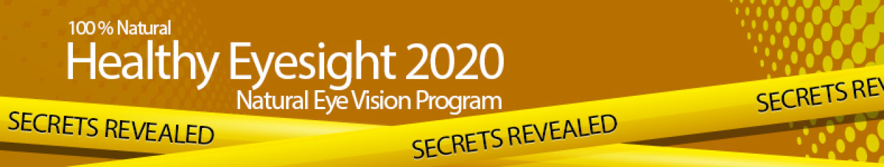 Healthy Eye Sight 2020